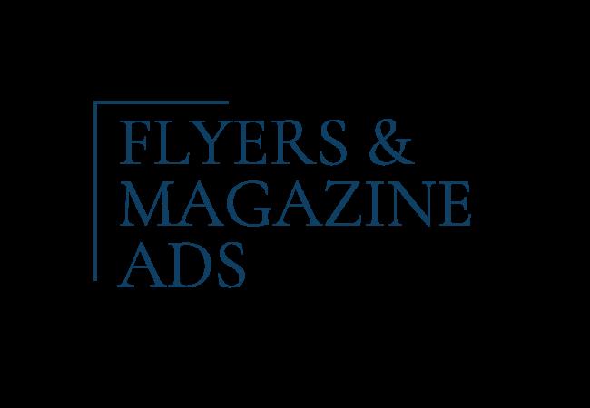 Flyer/Magazine Ads